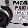 fatal1tyfxm200headsetreview